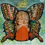 Dolly Parton, Love Is Like A Butterfly