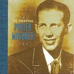 Porter Wagoner, The Essential Porter Wagoner