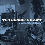 Ted Russell Kamp, Flying Solo