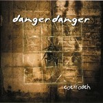 Danger Danger, Cockroach