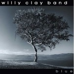 Willy Clay Band, Blue