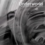 Underworld, Barbara Barbara, We Face A Shining Future mp3