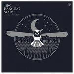 The Hanging Stars, Over the Silvery Lake
