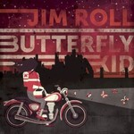 Jim Roll, The Continuing Adventures of the Butterfly Kid