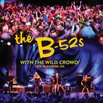 The B-52s, With the Wild Crowd! Live in Athens, GA mp3
