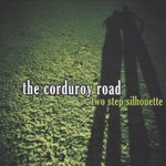The Corduroy Road, Two Step Silhouette