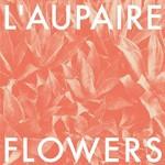 L'Aupaire, Flowers