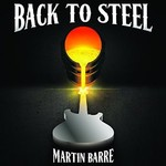 Martin Barre, Back to Steel
