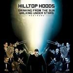 Hilltop Hoods, Drinking From The Sun, Walking Under Stars Restrung