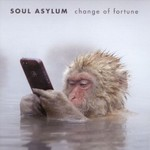 Soul Asylum, Change Of Fortune