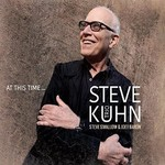 Steve Kuhn Trio, At This Time...