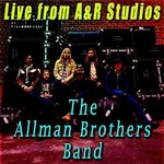 The Allman Brothers Band, Live from A & R Studios