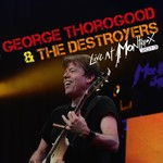 George Thorogood & The Destroyers, Live at Montreux 2013