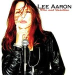 Lee Aaron, Fire and Gasoline