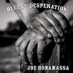 Joe Bonamassa, Blues Of Desperation