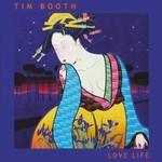 Tim Booth, Love Life