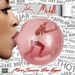 K. Michelle, More Issues Than Vogue