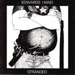 Edwards Hand, Stranded