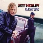 Jeff Healey, Heal My Soul mp3
