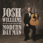 Josh Williams, Modern Day Man