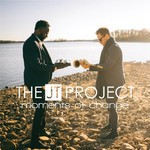 The JT Project, Moments of Change