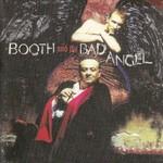 Booth and the Bad Angel, Booth and the Bad Angel