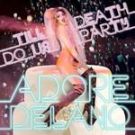 Adore Delano, Till Death Do Us Party