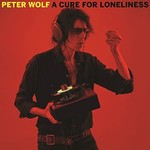 Peter Wolf, A Cure For Loneliness