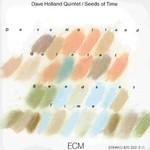 Dave Holland Quintet, Seeds of Time