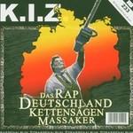 K.I.Z., Das Rapdeutschlandkettensagenmassaker