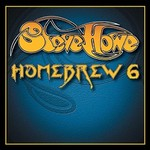 Steve Howe, Homebrew 6