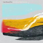 Luke Howard Trio, The Electric Night Descends