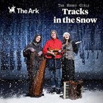 The Henry Girls, Tracks in the Snow