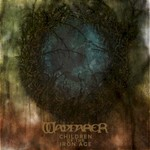 Wayfarer, Children Of The Iron Age