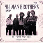 The Allman Brothers Band, Hollywood Bowl 1972