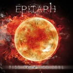 Epitaph, Fire From The Soul