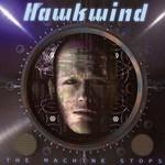 Hawkwind, The Machine Stops