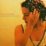Kate Rusby, Underneath the Stars