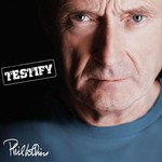 Phil Collins, Testify (Deluxe Edition)