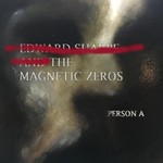 Edward Sharpe & The Magnetic Zeros, Person A