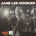 Jane Lee Hooker, No B! mp3