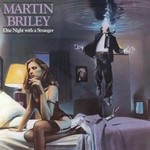 Martin Briley, One Night with a Stranger