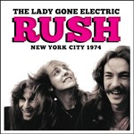 Rush, The Lady Gone Electric