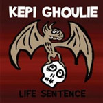 Kepi Ghoulie, Life Sentence