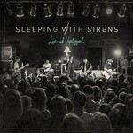 Sleeping With Sirens, Live and Unplugged mp3