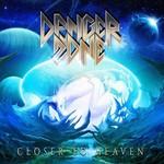 Danger Zone, Closer To Heaven