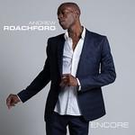 Andrew Roachford, Encore