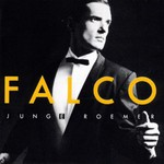 Falco, Junge Roemer