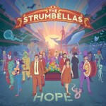 The Strumbellas, Hope