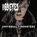 The 69 Eyes, Universal Monsters